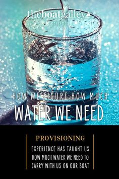 How much water do you need? Well, it depends on your provisioning and cooking practices. Don't forget water for cooking and other tips. Living On A Boat, Water Supply, Conservation, Fresh Water, Don't Forget, Boats, Sailing, Cruise, Cooking