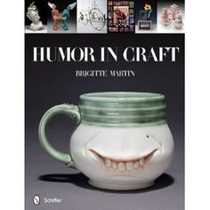 Humor in Craft (Hardcover)  http://mobilephone.10h.us/amazon.php?p=[PRODUCT_ID  076434059X