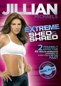 Jillian Michaels Extreme Shed & Shred - cardio, strength, some yoga moves, kickboxing moves, etc, fun!