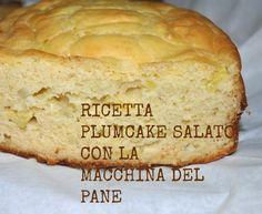 donneinpink: Ricetta torta salata nella macchina del pane Pizza, Plum Cake, Banana Bread, Buffet, Food And Drink, Cooking, Desserts, Recipes, Yogurt