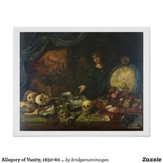 Allegory of Vanity, 1650-60 (oil on canvas) Poster | Zazzle.com