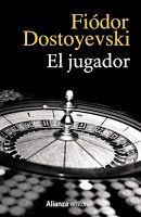 Entre montones de libros: El jugador. Fiódor Dostoievski