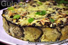 Quer um #almoço delicioso, fácil, rápido e hiper saudável? Esta Torta de Berinjela com Carne, leva fatias de berinjela e é #SemGlúten! #Receita aqui: http://www.gulosoesaudavel.com.br/2013/05/28/torta-berinjela-carne/
