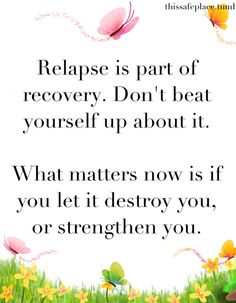 Relapse is part of recovery. #recover #getwellsoon #healthrelieve
