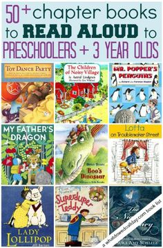 Chapter books to read to preschoolers and 3 year olds