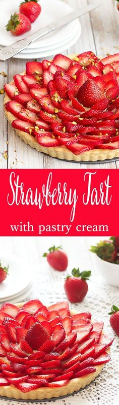 Strawberry tart with lemon pastry cream. This eye-catching dessert comes together pretty easily. A pastry shell is filled with a silky-smooth lemon pastry cream and topped with fresh strawberries