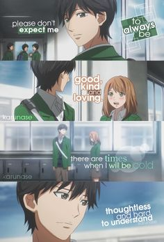 """""""Please don't expect me to always be good, kind and loving. There are times when I will be cold and thoughtless and hard to understand..""""    Anime/Manga: Orange (Takano Ichigo)    © Karunase    karunase.tumblr.com"""