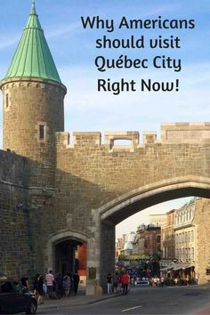 Québec City is a unique travel destination within North America and a tremendous value for Americans right now.