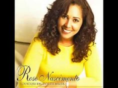Rose Nascimento - Harpa Cristã - YouTube