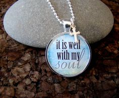 It is well with my Soul Pendant Necklace with chain included, Christian Jewelry, Inspirational Necklace, Necklace Charm