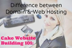 Cake Website Building 101: Domain vs Web Hosting https://www.bloxup.com/