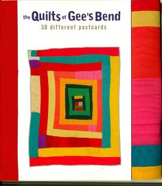 Gee's Bend Quilts ROCK!