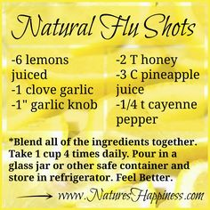"""Natural Flu """"Shots"""" - drink this concoction when you feel a cold/flu coming on (and it should say """"GINGER knob"""" not garlic knob...)"""