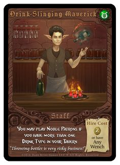 """""""Drink-Slinging Maverick"""" promotional card from Tavern Masters fantasy card game by Dann Kriss. Art by Galen Ihlenfeldt. Dann Kriss Games LLC ® All Rights Reserved Risky Business, Card Games, Masters, Fantasy, Drink, Artwork, Cards, Movie Posters, Boss"""