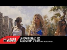 Josephine feat. REC - Καλοκαιρινές Στιγμές | Official Music Video HQ - YouTube