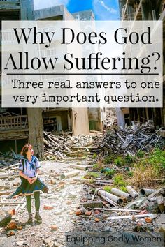 Why God allows suffering.