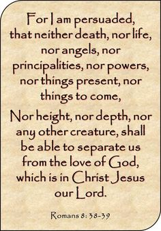 Nothing can separate me from God's love Bible Verses Quotes, Bible Scriptures, Faith Quotes, Healing Scriptures, Heart Quotes, Scripture Crafts, Biblical Quotes, Romans 8 38 39, Fathers Love