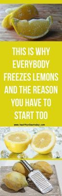 WHY EVERYONE IS FREEZING THEIR LEMONS AND WHY YOU SHOULD TOO