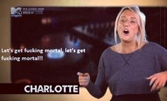 love Charlotte. Geordie shore. Quote