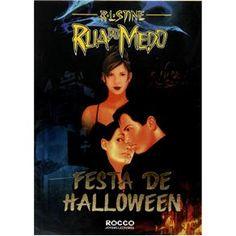 Coleção Rua do Medo/Fear Street Collection: R. L. Stine - Festa de Halloween (Original: Halloween Party) #Books #Livros