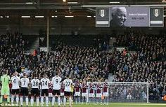 2013- RESPECT FULHAM and ASTON VILLA PLAYERS APPLAUD FOR A MINUTE IN TRIBUNE TO FORMER SOUTH AFRICA PRESIDENT NELSON MANDELA