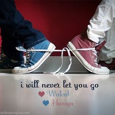 write name on i will never let you go quotes name picture. will never let you go pictures name. never let you go wallpaper name editor. name on i will never quotes images Cute Love Heart Images, Love Images With Name, I Love You Images, Love Couple Images, Love Picture Quotes, Couples Images, Letting You Go Quotes, Go For It Quotes, I Love You Quotes