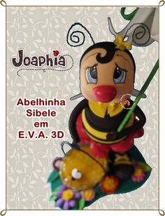 JOAPHIA ARTES E CIA: ABELHA SIBELE EM E.V.A. 3D
