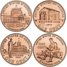The new penny - in honor of Abraham Lincoln's 200th birthday. BTW Abraham Lincoln was the first president to be printed on American money.