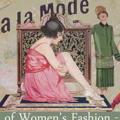 A Short History of Women's fashion -1900 to 1969