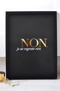 Non Je ne regrette rien Print - A3 Black