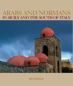 The Arabs and Normans ruled Sicily in medieval times, and left a legacy I see all around me in Sicily today. I see Arabs in the girls with big dark eyes and thick black hair, or in the little boys on the beach with nut brown skin. I see Normans too, in the fishermen with …