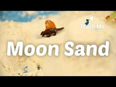 Teach Me: Moon Sand - YouTube