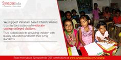 SynapseIndia support Varanasi based Chandramauli trust in their mission to educate underprivileged children. Read more at http://synapseindia-csr.weebly.com/blog/synapseindia-csr-initiatives-supporting-chandramauli-trust
