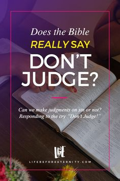 """Does the Bible Really Say """"Don't judge""""? 