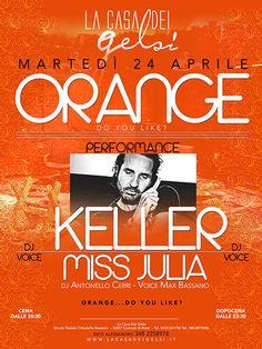 Festa a tema Orange! La serata tutta color Arancione con Guest DJ Keller !