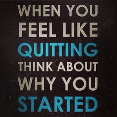 """Quote of the day. What is your """"Why"""" is it strong enough to keep you going?"""