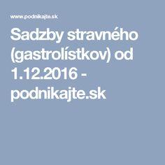 Sadzby stravného (gastrolístkov) od 1.12.2016 - podnikajte.sk