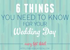 6 Things You Need To Know For Your Wedding Day | Written by Erica, Colorado Occasions
