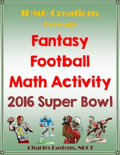 """As Peyton Manning would say, """"HURRY, HURRY!!!!""""  Don't miss out on this fun, engaging resource to get your students involved in the excitement of Super Bowl 50!With this resource, students will work alone or in teams to construct a fantasy football roster to compete against one another, and you, during the big game in Santa Clara on February 7th."""