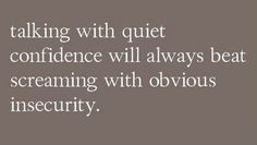 I should tell my friends this when they give me a hard time about being quiet...