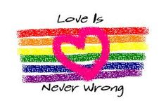 I may not be gay, but love is never wrong. Lesbian Pride, Lesbian Love, Same Love, First Love, All That Matters, Love Images, World History, Get Over It, Never