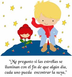 el principito - Buscar con Google Little Prince Party, The Little Prince, Cute Clipart, Little Boy Fashion, Baby Boy Rooms, Room Baby, Disney Quotes, Cute Images, Some Words