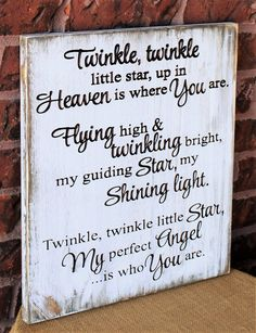 Twinkle, twinkle little star, up in heaven is where you are, Engraved wood sign