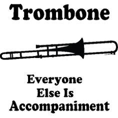 trombone's are the best!!!!