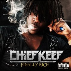 "Chief Keef- "" I don't want to be famous cuz you can be famous and not rich, I want to be rich"""