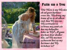PSALM VIR DIE VROU Afrikaans, Love Life, Psalms, Jesus Christ, Amen, Laughter, Qoutes, King, Quotations