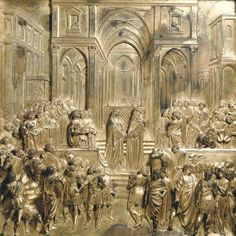 Lorenzo Ghiberti, Solomon and the Queen of Sheba 1425/ 1452 Gilded bronze, 79 x 79 cm Baptistry, Florence