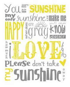 You Are My Sunshine Subway Art Yellow and Gray Grey Instant Digital Download PRINTABLE 8x10 / 16x20 JPEG File. $8.00, via Etsy.