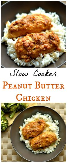 "Slow Cooker Peanut Butter Chicken- You had me at ""peanut butter""! But it looks very, very easy, and tasty. I definitely want to make this soon."