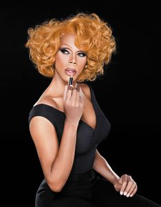 RuPaul; The fiercest drag queen ever!  You better work!